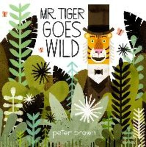 Mr Tiger Goes Wild
