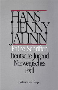 Werke 9. Frühe Schriften / Deutsche Jugend / Norwegisches Exil