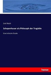 Schopenhauer als Philosoph der Tragödie