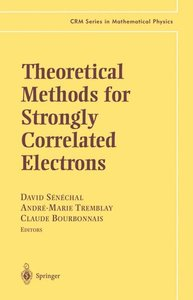 Theoretical Methods for Strongly Correlated Electrons