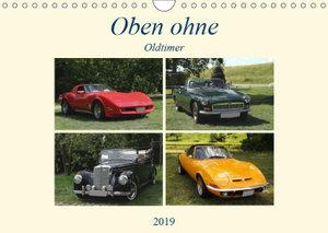 Oben ohne Oldtimer (Wandkalender 2019 DIN A4 quer)
