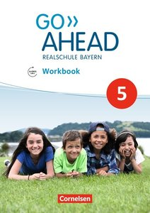 Go Ahead 5. Jahrgangsstufe - Ausgabe für Realschulen in Bayern -