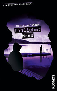 Svea Andersson Krimi 05. Tödlicher Hass