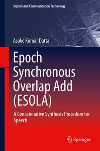 Epoch Synchronous Overlap Add (ESOLA)