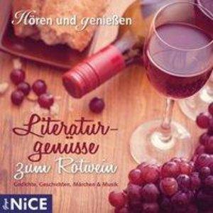 Literaturgenüsse zum Rotwein. Gedichte, Geschichten, Märchen und
