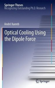 Optical Cooling Using the Dipole Force