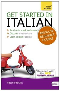 Get Started In Italian Book/CD Pack: Teach Yourself