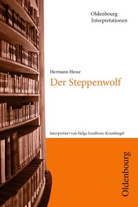 Hermann Hesse, Der Steppenwolf