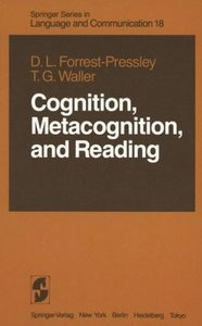 Cognition, Metacognition, and Reading
