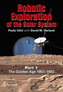 Robotic Exploration of the Solar System 1