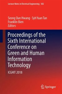 Proceedings of the Sixth International Conference on Green and H