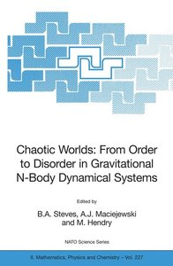 Chaotic Worlds: from Order to Disorder in Gravitational N-Body D