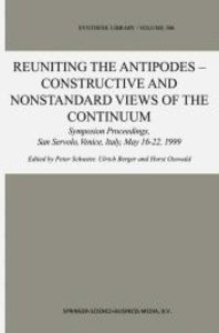 Reuniting the Antipodes - Constructive and Nonstandard Views of