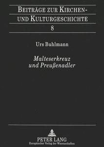 Malteserkreuz und Preußenadler