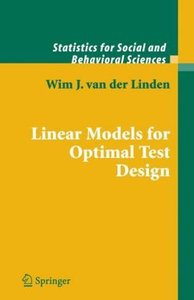Linear Models for Optimal Test Design