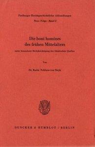Die boni homines des frühen Mittelalters unter besonderer Berück
