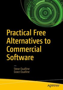Practical Open Source Alternatives to Commercial Software