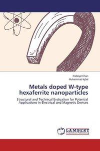 Metals doped W-type hexaferrite nanoparticles