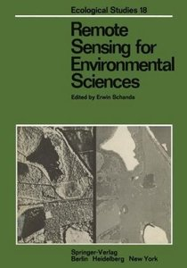 Remote Sensing for Environmental Sciences