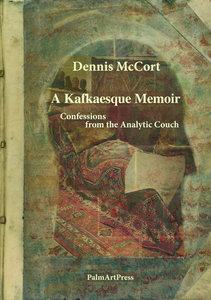 A Kafkaesque Memoir