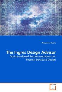 The Ingres Design Advisor