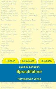 Sprachführer Deutsch - Ukrainisch - Russisch