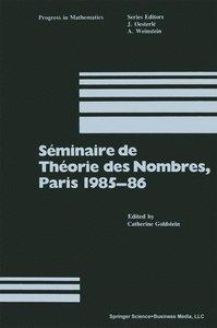 Séminaire de Théorie des Nombres, Paris 1985-86
