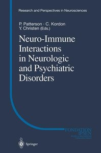 Neuro-Immune Interactions in Neurologic and Psychiatric Disorder