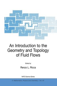 An Introduction to the Geometry and Topology of Fluid Flows