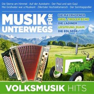 Musik für unterwegs-Volksmusik Hits
