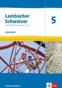 Lambacher Schweizer Mathematik 5 - G9. Ausgabe Nordrhein-Westfal