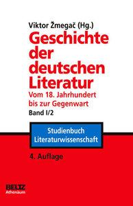 Geschichte der deutschen Literatur Band I/2