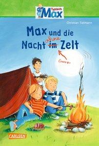 Max-Erzählbände 05: Max und die Nacht ohne Zelt