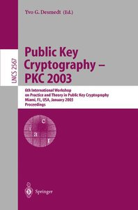 Public Key Cryptography - PKC 2003