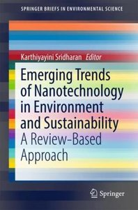 Emerging Trends of Nanotechnology in Environment and Sustainabil
