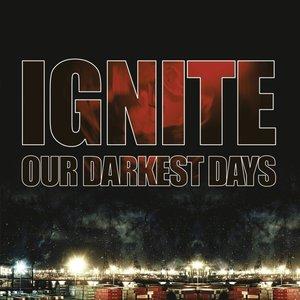 Our Darkest Days (Re-issue 2017)