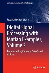 Digital Signal Processing with Matlab Examples 2