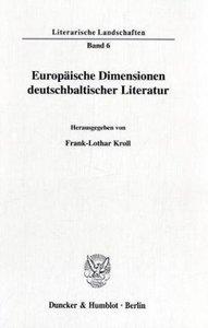 Europäische Dimensionen deutschbaltischer Literatur