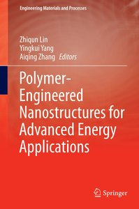 Polymer-Engineered Nanostructures for Advanced Energy Applicatio