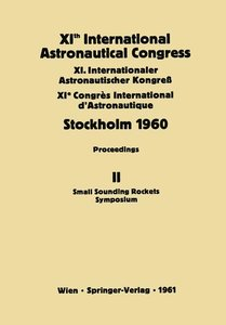 XIth International Astronautical Congress Stockholm 1960