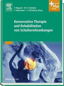 Konservative Therapie und Rehabilitation von Schultererkrankunge