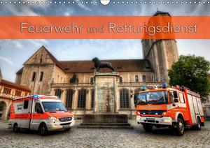 Feuerwehr und Rettungsdienst (Wandkalender 2019 DIN A3 quer)