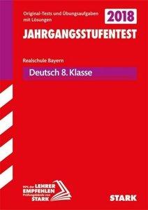 Jahrgangsstufentest Realschule Bayern Deutsch 8. Klasse