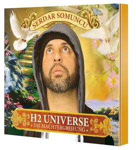 H2 Universe - Die Machtergreifung