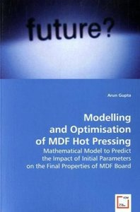 Modelling and Optimisation of MDF Hot Pressing
