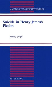 Suicide in Henry James\'s Fiction