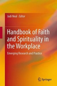 Handbook of Faith and Spirituality in the Workplace