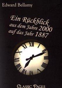 Ein Rückblick aus dem Jahre 2000 auf das Jahr 1887