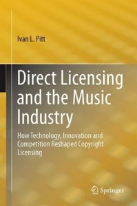 Direct Licensing and the Music Industry