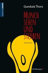 Munch sehen und sterben